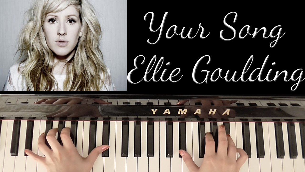How to play your song ellie goulding elton john youtube hexwebz Images