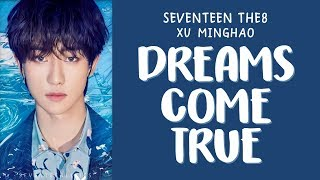 [LYRICS/가사] SEVENTEEN (세븐틴) THE8 - DREAMS COME TRUE