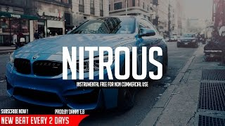 """Nitrous"" - Trap ✘ Club Instrumental ( Prod: Danny E.B )"