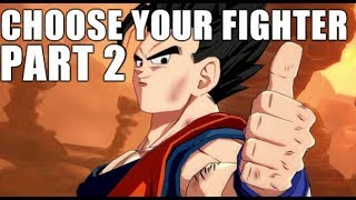 CHOOSE YOUR FIGHTER - Picking a Mid in DBFZ