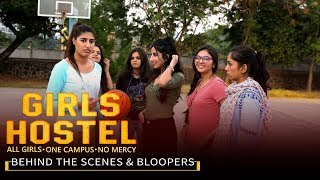 Girls Hostel | Behind The Scenes & Bloopers || Girliyapa Originals