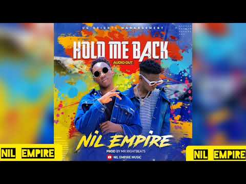 Nil Empire - Hold Me Back ( Official Audio )