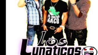 Los Lunaticos   Siente El Ki By @ByMorenay)(Www Tamopegao NeT)