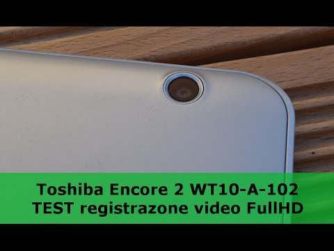Toshiba Encore 2 WT10-A-102: Test registrazioen video FullHD