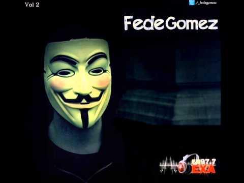 ► Fede gomez - Mix fiestero vol2 [Primavera - Septiembre 2014]