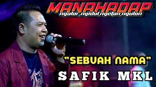 Sebuah nama (cipt.H.Rhoma irama) - Safik MC - New MANAHADAP Banjar Bendo sidoarjo