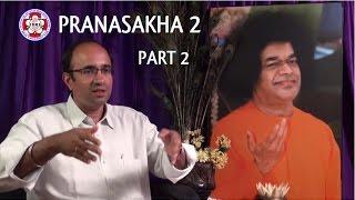 Pranasakha 2: Part 2, Sri. Ravi Kumar: The Divine Melody