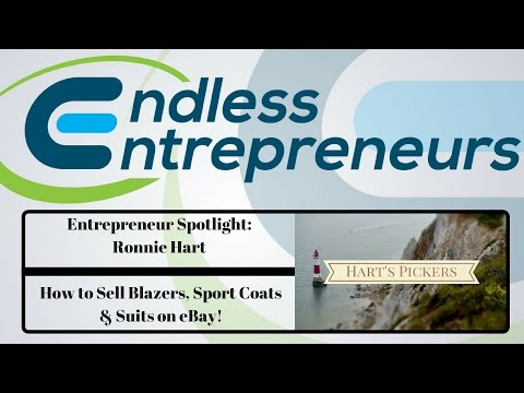 Entrepreneur Spotlight Ep. No.3 - Ronnie Hart - Selling Blazers, Sport Coats, Suits on eBay - LIVE