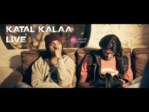 KATAL KALAA LIVE #1