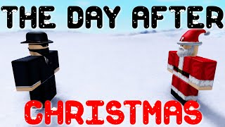 The Day After Christmas - A ROBLOX Machinima