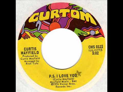 CURTIS MAYFIELD  P.S. I love you  Chicago Soul