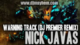 Nick Javas - Warning Track (DJ Premier Remix) (2010)