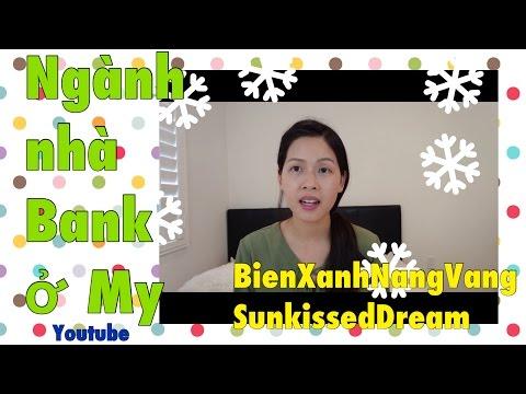 Ngành nhà Bank ở Mỹ- Cuộc sống Mỹ- Du học Mỹ- NangVang