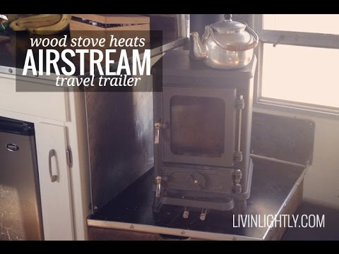Off Grid Small Wood Stove Heating an Airstream Tiny House YouTube