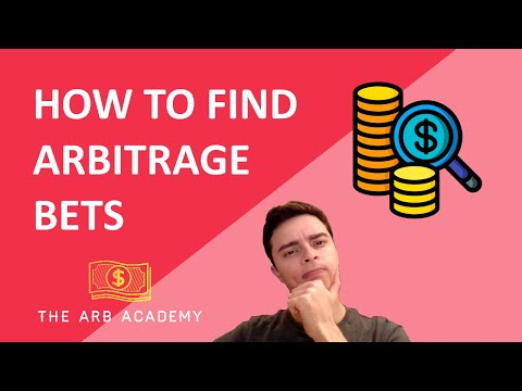 How To Find Arbitrage Bets - 3 Foolproof Methods!