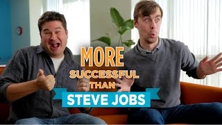 Why You're More Successful Than Steve Jobs