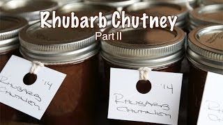 Rhubarb Chutney Part Ii  |  Fresh P