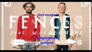 FENCES ARROWS Feat Macklemore Lyrics Sub Español