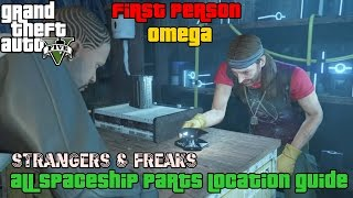 GTA 5 ★ Strangers & Freaks ★ Omega ★ All Spaceship Parts [ Location Guide ]