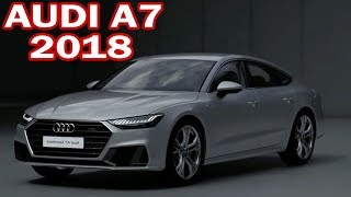 2018 Audi A7 Sportback Interior, Exterior, Features and Design