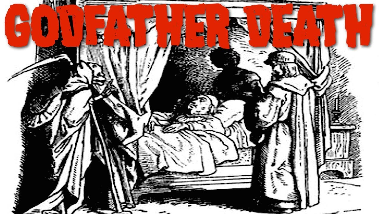 Godfather Death by The Brothers Grim