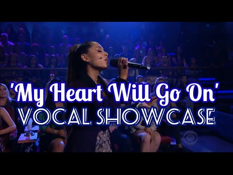 Ariana Grande 'VOCAL SHOWCASE' - My Heart Will Go On