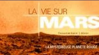 La vie sur Mars - Documentaire scientifique