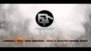 Hardwell feat. Amba Shepherd - Apollo (Electro Banger Remix)