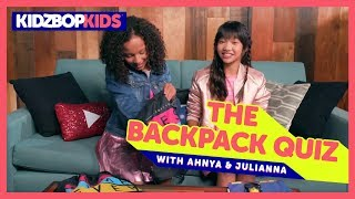 The Backpack Quiz with Ahnya & Julianna from The KIDZ BOP Kids