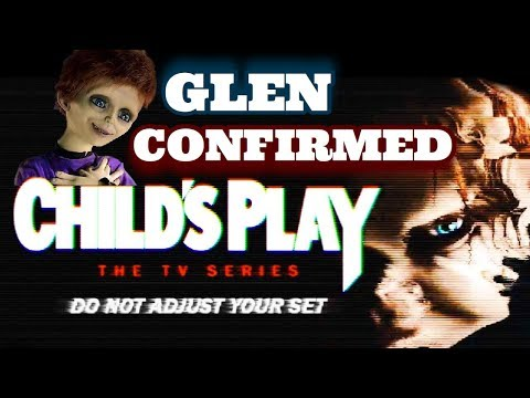 Child's Play TV Series UPDATE Glen & Glenda Confirmed
