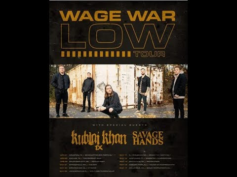 Wage War, Kublai Khan and Savage Hands tour announced..!