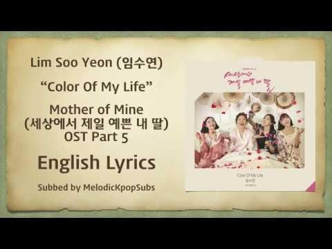 Lim Soo Yeon (임수연) - Color Of My Life (Mother Of Mine OST Part 5) [English Lyrics]
