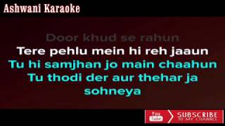 Thodi Der Half Girlfriend Karaoke with female voice
