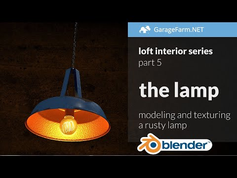 Blender loft interior tutorial series   part 5: the lamp