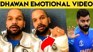 Shikhar Dhawan Emotional Message After Injury | Cricket World Cup 2019 | Latest News