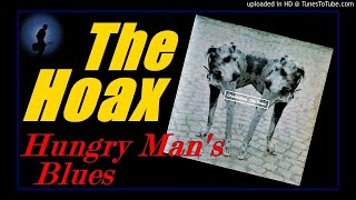 The Hoax - Hungry Man's Blues (Kostas A~171)