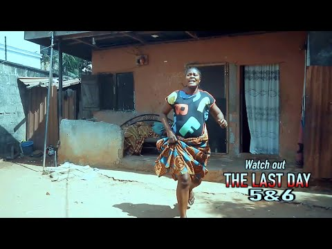 THE LAST DAY 5&6 (OFFICIAL TRAILER) - 2021 LATEST NIGERIAN NOLLYWOOD MOVIES