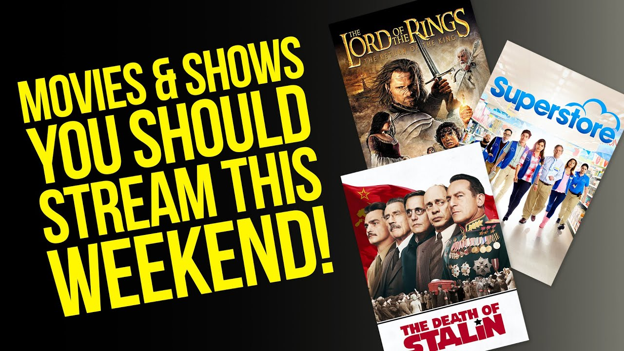 10 Movies and 3 Shows That You Should Stream This Weekend (volume 001)