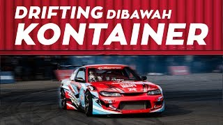 Drifting dibawah Kontainer | Intersport World Stage 2017