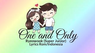 "Ryeowook (Super junior)– One and Only (우리의 거리) ""Sub indo"" [Lyrics Rom/Indonesia]"