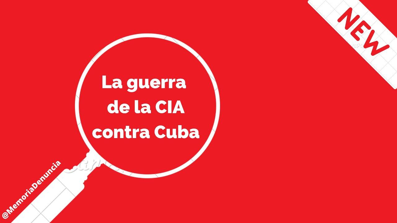 La guerra de la CIA contra Cuba. Denuncia del 87 - YouTube