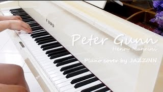Peter Gunn (Henry Mancini )  — Piano cover by JAZZINN