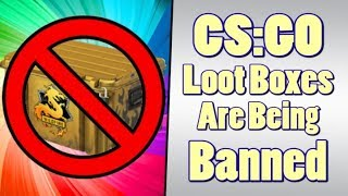 CSGO Forced to Disable Loot Boxes in Two Major Countries