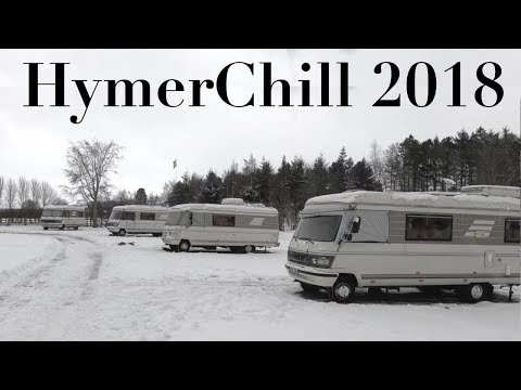 HymerChill 2018 : Starring the Beast from the East Snow Storm