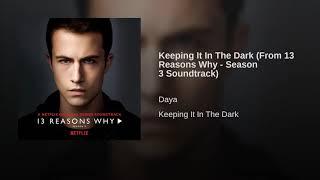 Daya - Keeping It In The Dark