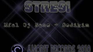 StReSi - Mfal Oj Nane [DeDikim] AnoRit ReCords 2010