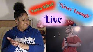 "Download Lagu Loren Allred- ""Never Enough"" Reaction (Live Performance) Mp3"