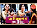 Mother-In-Law Feeding Sai After Marriage | Saas Bahu Aur Saazish