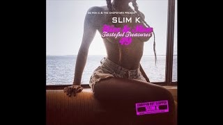 Slim K - Nice & Slow 49: Tasteful Treasures [Full Mixtape]