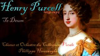 "Purcell  1659-1695  ""Te Deum"" Music for the funeral of Queen Mary II"